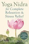 Yoga Nidra for Complete Relaxation & Stress Relief - Printed Book & Audio download