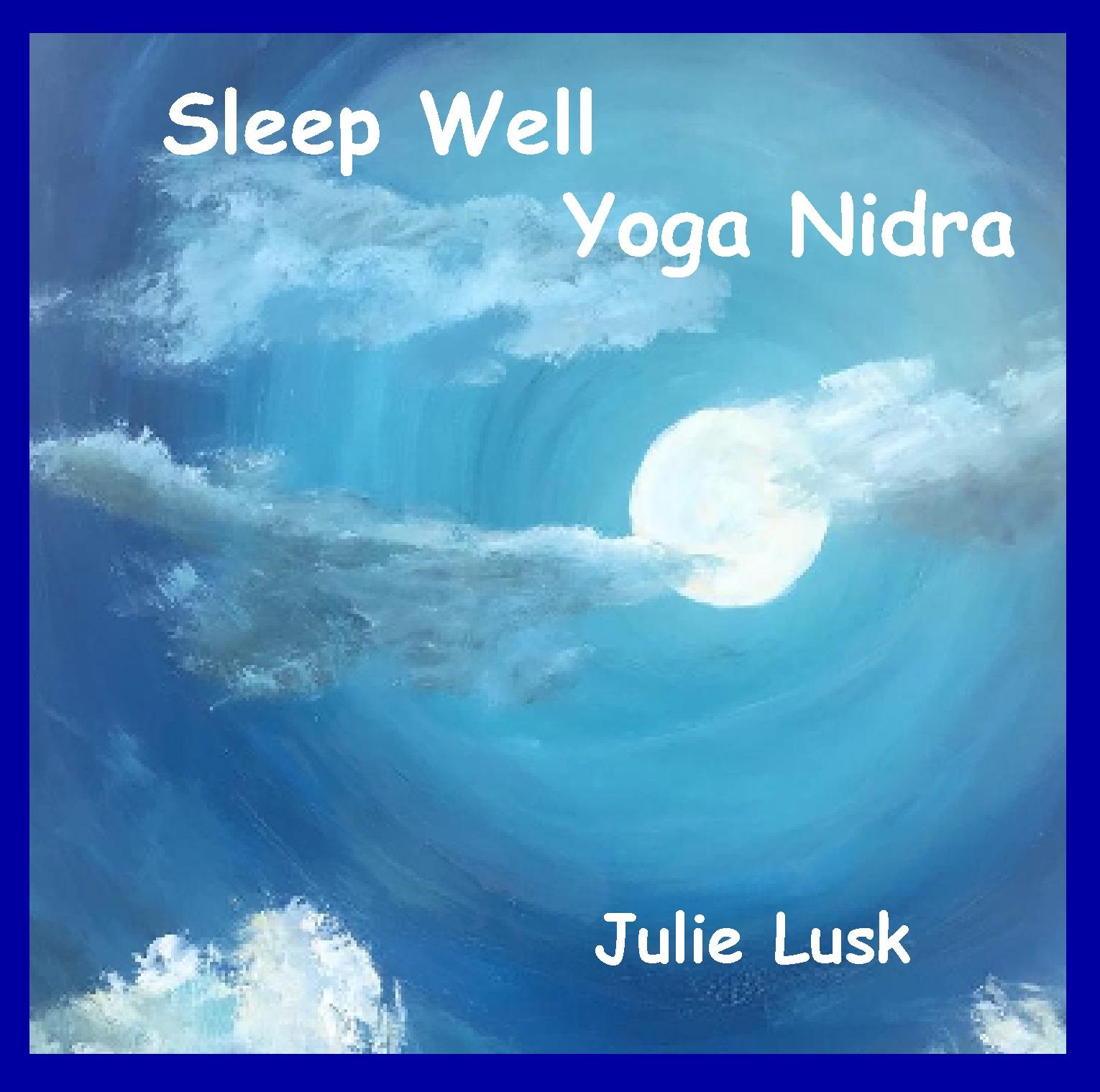 Sleep Well ~ Yoga Nidra CD